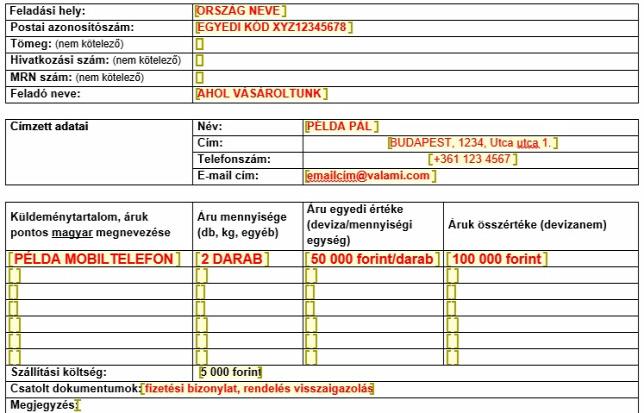 e7b5b3e74ce5 Egyszeri import vámkezelési megbízás dokumentum - Adatok, amelyek  szükségesek a vámoláshoz. Emellett még jelölni kell, hogy rendelt  küldeményről van szó.