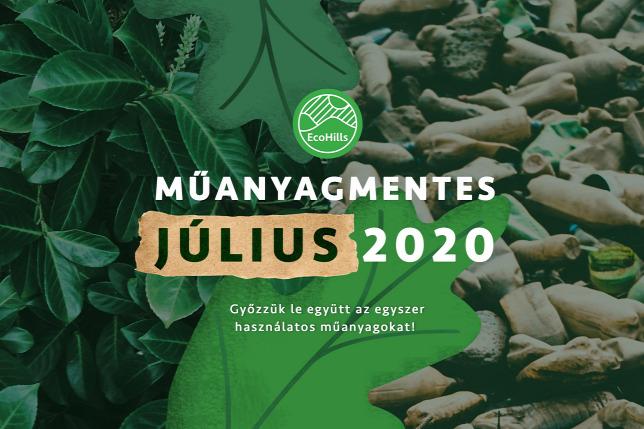 Műanyagmentes július - 2020